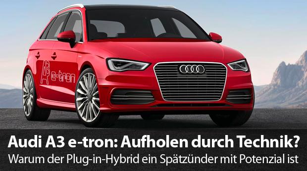 Audi-A3-etron-Aufmacher