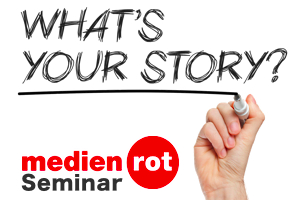 medienrot, Seminar, Storytelling, Newsletter
