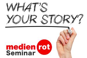 medienrot, Seminar, Storytelling, Newsletter