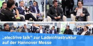 electrive-talk-ladeinfrastruktur-hannover-messe-video