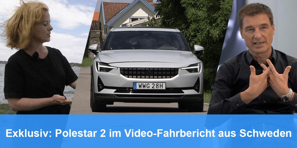 Exklusiv: Polestar 2 im Video-Fahrbericht aus Schweden