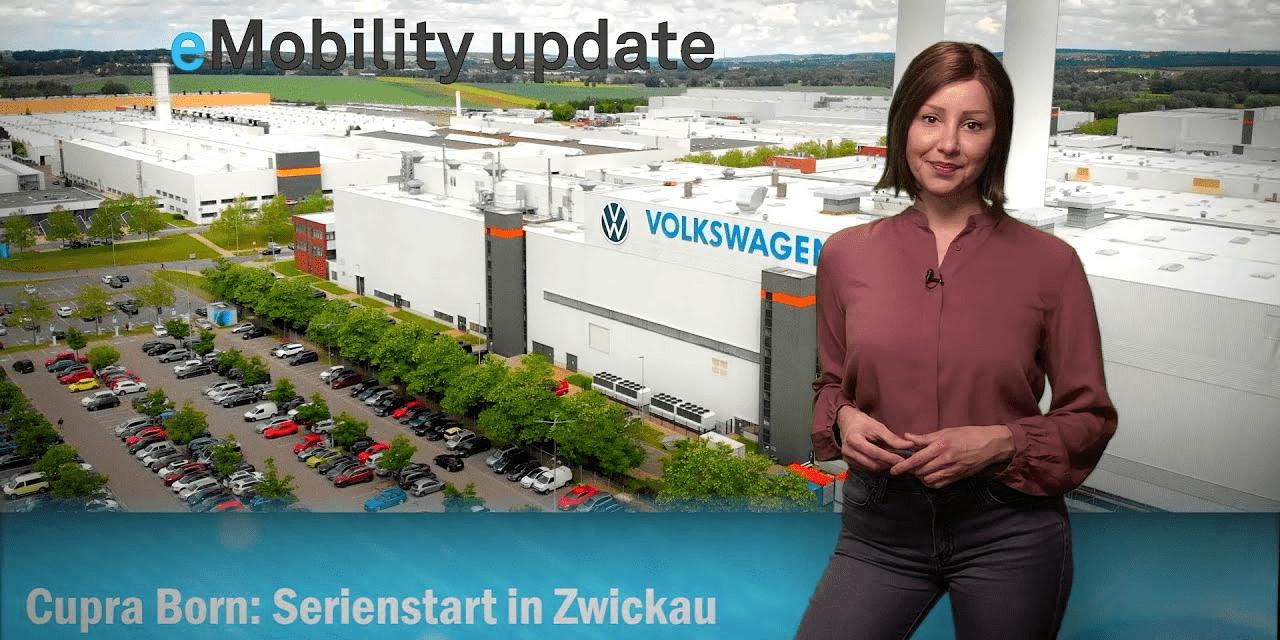 eMobility update: Serienstart Cupra Born, Ford Batterie-Werke, Tesla Shanghai, 7,5-Tonner