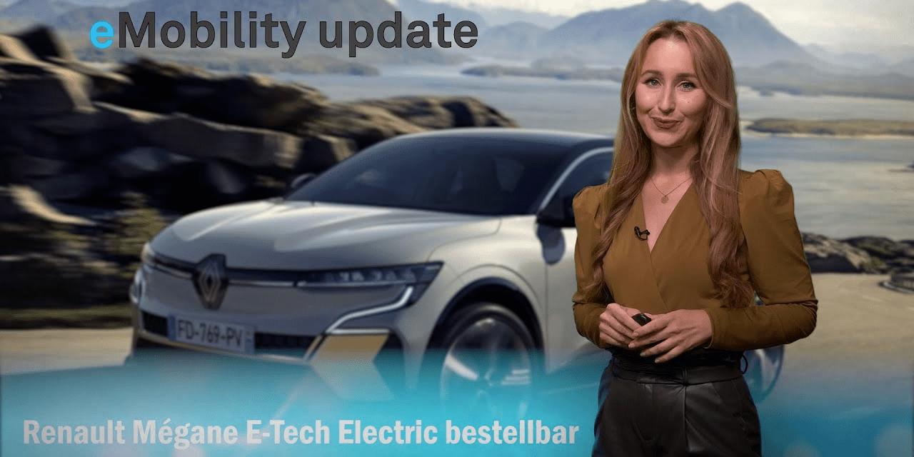 eMobility update: Renault E-Mégane vorbestellbar, Ubitricity Laternenlader, Lieferstart neuer Model X